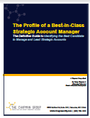 The Definitive Guide to Identifying the Best Candidates to Lead and Manage Strategic Accounts