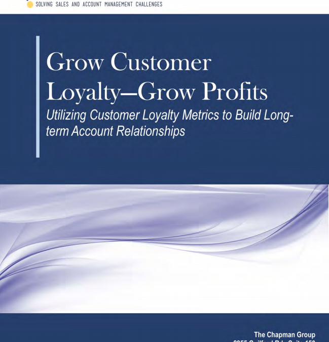 Grow Customer Loyalty, Grow Profits